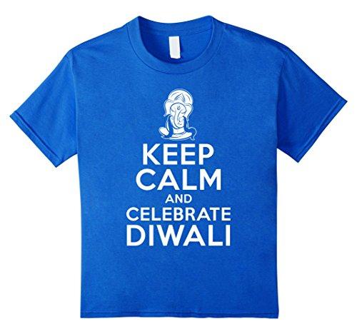 Kids Keep Calm And Celebrate Diwali Hindu Festival Lights T-Shirt 8 Royal Blue by Diwali Hindu Vibes Tees