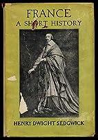 France;: A short history of its politics,…