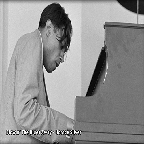 Blowin' The Blues Away - Horac...