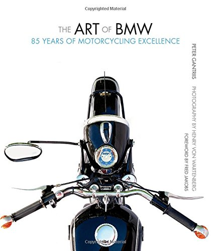[R.e.a.d] The Art of BMW: 85 Years of Motorcycling Excellence<br />P.D.F