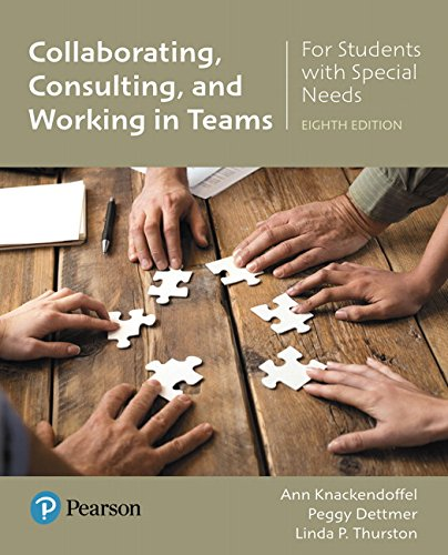 Collaborating, Consulting and Working in Teams for Students with Special Needs (8th Edition)