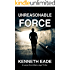 Legal Thriller: Unreasonable Force, a Courtroom Drama: A Lawyer Brent Marks Legal Thriller (Brent Marks Legal Thriller Series Book 4)