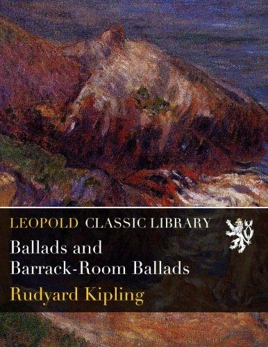 Ballads and Barrack-Room Ballads PDF ePub ebook