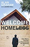 img - for Welcome Homeless: One Man's Journey of Discovering the Meaning of Home book / textbook / text book