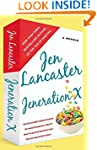 Jeneration X: One Reluctant Adult's A...