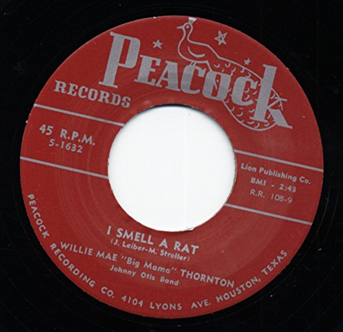 I Smell A Rat b-w They Call Me Big Mama 7inch, 45rpm (Big Mama Thornton They Call Me Big Mama)