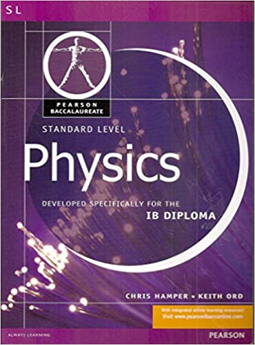 com physics standard level pearson baccaularete for ib  com physics standard level pearson baccaularete for ib diploma programs pearson baccalaureate sl 9780435994471 chris hamper books