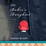 The Baker's Daughter | Sarah McCoy