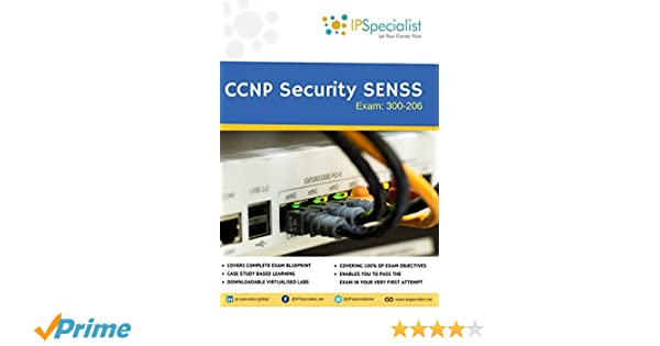 Ccnp security senss technology workbook exam 300 206 ip ccnp security senss technology workbook exam 300 206 ip specialist 9781973233558 amazon books fandeluxe