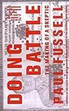 Doing Battle, Paul Fussell, 0316290610