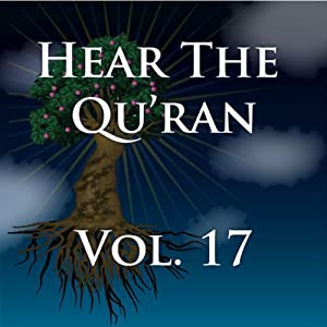 Hear The Quran Volume 17 Audiobook