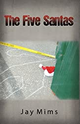 The Five Santas - Book 1 of the Oncoming Storm Series