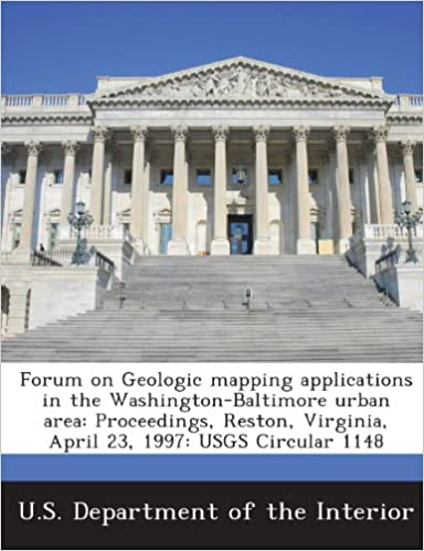 Forum on Geologic Mapping Applications in the Washington-Baltimore Urban Area: Proceedings, Reston, Virginia, April 23, 1997: Usgs Circular 1148