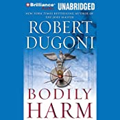 Bodily Harm | Robert Dugoni
