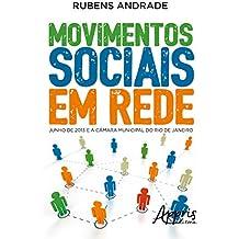 Movimentos Sociais em Rede. Junho de 2013 e a Câmara Municipal do Rio de Janeiro