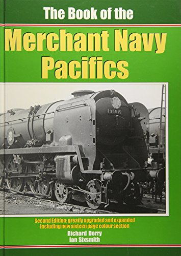 The Book of the Merchant Navy Pacifics (Book of Series) Ian Sixsmith