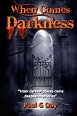 When Comes Darkness