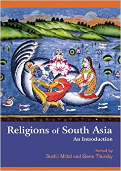 Religions of South Asia: An Introduction (2006-04-04)