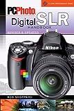 PCPhoto Digital SLR Handbook, Rob Sheppard, 1600593097