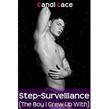Step Surveillance: A BBW Forbidden First Time Experience (Taboo: The Boy I Grew Up With Book 5)