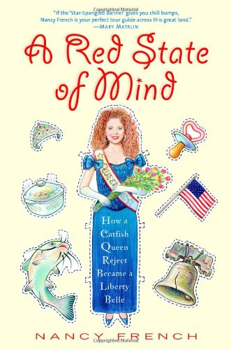 Download A Red State of Mind: How a Catfish Queen Reject Became a Liberty Belle pdf epub