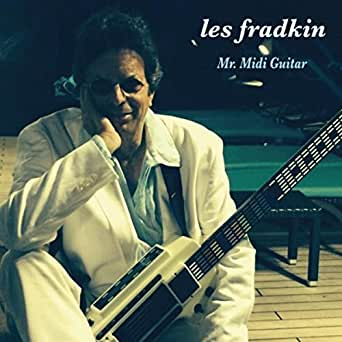 Mr  Midi Guitar by Les Fradkin on Amazon Music - Amazon com