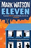 Front cover for the book Eleven by Mark Watson