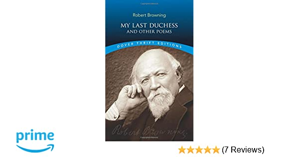 why did robert browning wrote my last duchess