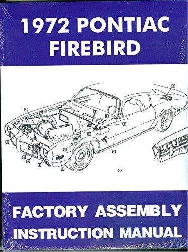 1972 Pontiac Firebird and Trans Am Factory Assembly Manual Includes 400, Formula Esprit