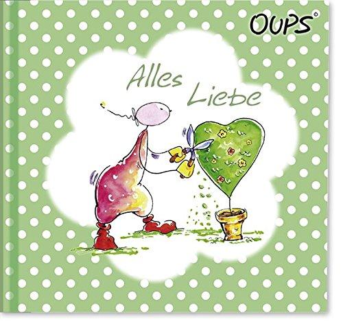 Alles Liebe: Oups Minibuch