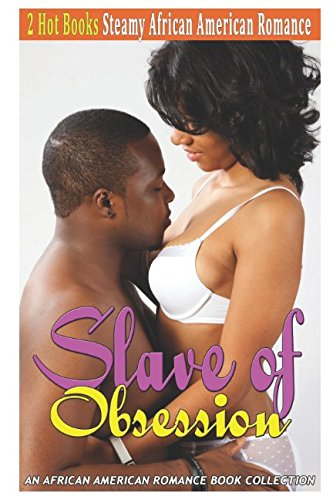 Search : Slave of Obsession: An African American Romance Book Collection