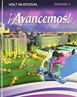 ?Avancemos!: Student Edition Level 3 2013 (Spanish Edition)