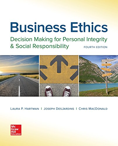 1259417859 - Business Ethics: Decision Making for Personal Integrity & Social Responsibility
