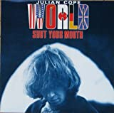 World Shut Your Mouth [Vinyl]