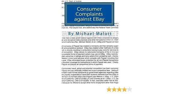 Consumer Complaints Against Ebay The Best Of Over A Million Consumer Complaints Against Ebay Malott Michael 9781453787304 Amazon Com Books