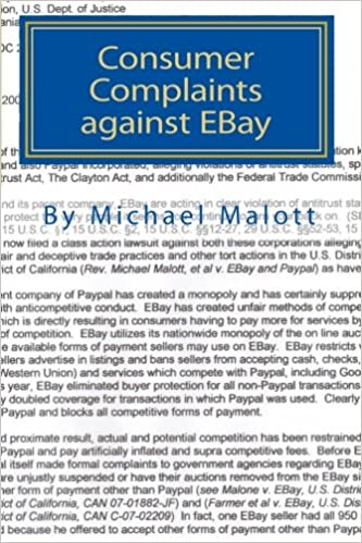 Consumer Complaints Against Ebay The Best Of Over A Million Consumer Complaints Against Ebay Malott Michael 9781453787304 Amazon Com Books