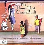 House That Crack Built, Clark Taylor, 0811801233