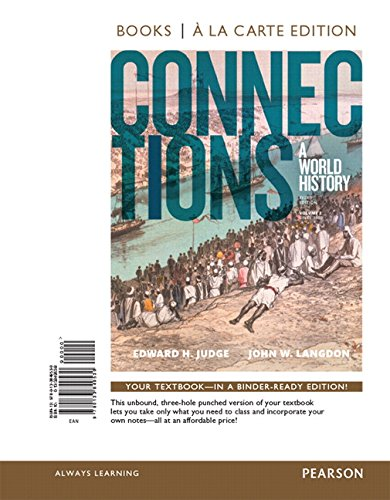 Connections: A World History, Volume 2, Books a la Carte Edition Plus REVEL -- Access Card Package (3rd Edition)