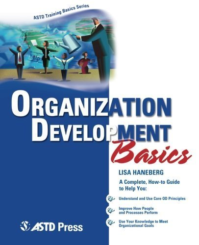 Organization Development Basics (ASTD Training Basics) by Lisa Haneberg (2005-12-15) pdf