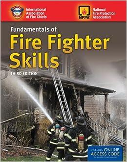 Fundamentals of Fire Fighter Skills: IAFC IAFC, NFPA NFPA