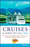 Cruises and Ports of Call 2010, Matt Hannafin and Sarna, 0470497351