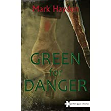 Green for Danger - Volume II of the Operation Jigsaw Trilogy
