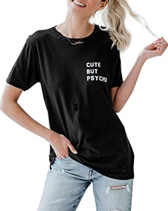 0b6024ff7 Chuanqi Womens Cute But Psycho Distressed Tees Short Sleeve Summer Funny  Graphic Ripped T-Shirt