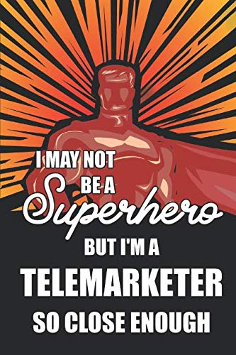 I May Not Be A Superhero But I