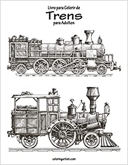 Livro Para Colorir De Trens Para Adultos 9781694419484 Livros