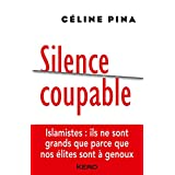 Silence coupable (French Edition)