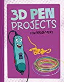 3D Pen Projects for Beginners
