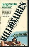 Millionaires, Herbert Kastle, 0440156300
