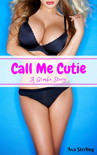 call-me-cutie-a-bimbo-story