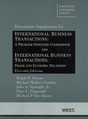 International Business Transactions: A Problem Oriented Coursebook, Doc. Supp. (American Casebook Series) by Ralph Folsom - Shopping Folsom